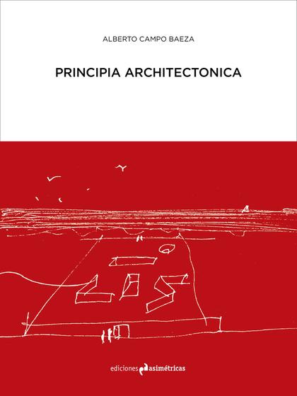 PRINCIPIA ARCHITECTONICA.