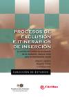 PROCESOS DE EXCLUSION E ITINERARIOS DE INSERCION.