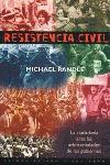RESISTENCIA CIVIL LA CIUDADANIA ANTE LAS ARBITRARIEDADES DE LOS GOBIER