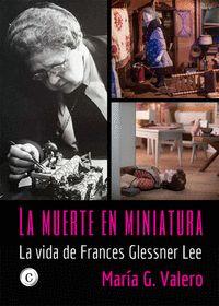 LA MUERTE EN MINIATURA                                                          LA VIDA DE FRAN