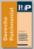 LA JUNTA DE PROPIETARIOS CONSTITUCION ACUERDOS E IMPUGNACION