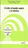 EL NIÑO EL MUNDO SONORO Y LA MUSICA