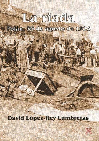 LA RIADA : POLÁN, 30 DE AGOSTO DE 1926