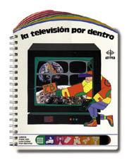 LA TELEVISIÓN POR DENTRO