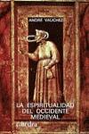 La espiritualidad del occidente medieval