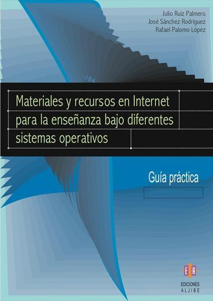 MATERIALES Y RECURSOS EN INTERNET PARA LA ENSEÑANZA BAJO DIFERENTES SISTEMAS EDU
