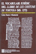 EL VOCABULARI JURÍDIC DEL LLIBRE DE LES COSTUMS DE TORTOSA