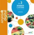 GEOGRAFÍA E HISTORIA 3. ESO. ANAYA + DIGITAL..