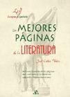 LAS MEJORES PÁGINAS DE LA LITERATURA HISPÁNICA