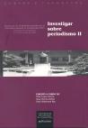 INVESTIGAR SOBRE PERIODISMO II : PONENCIAS DE LA REUNIÓN CIENTÍFICA DE LA SOCIEDAD ESPAÑOLA DE