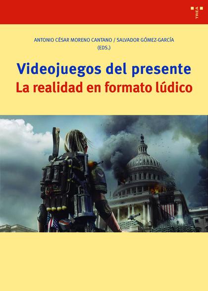 VIDEOJUEGOS DEL PRESENTE