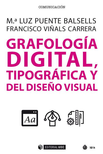 GRAFOLOGÍA DIGITAL, TIPOGRÁFICA Y DEL DISEÑO VISUAL.
