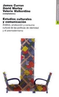 ESTUDIOS CULTURALES COMUNICACION (N.90 PAIDOS COMUNICACION)