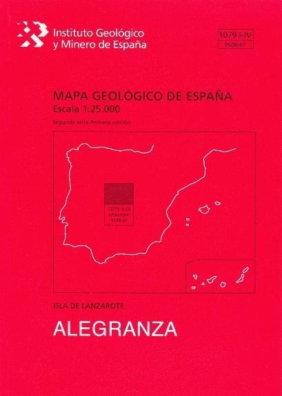 MAPA GEOLÓGICO DE ESPAÑA, E 1:25.000. HOJA 1079-I-IV, ALEGRANZA.