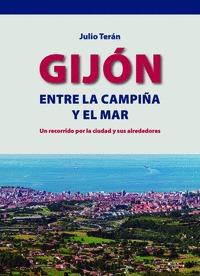GIJÓN, ENTRE LA CAMPIÑA Y EL MAR
