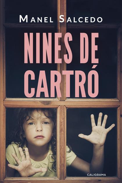 NINES DE CARTRÓ.
