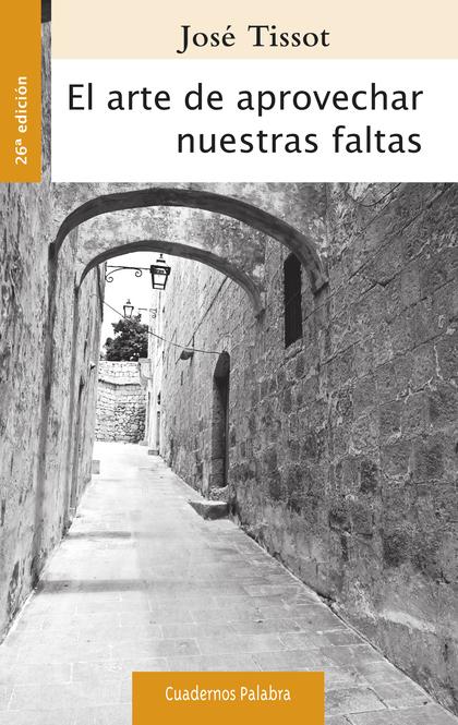 EL ARTE DE APROVECHAR NUESTRAS FALTAS