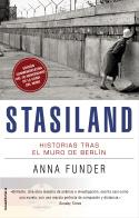 STASILAND. HISTORIAS TRAS EL MURO DE BERLÍN
