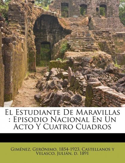 EL ESTUDIANTE DE MARAVILLAS