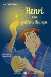 NIV.4/HENRI A PROBLEME ELECTRIQUE (+CD) (A2).