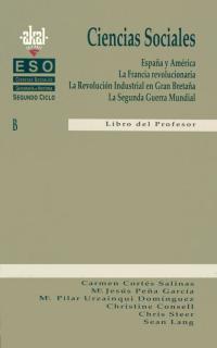 CIENCIAS SOCIALES, GEOGRAFÍA E HISTORIA, 3 ESO, 2 CICLO. LIBRO DEL PROFESOR : ESPAÑA Y AMÉRICA,