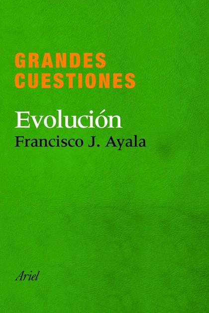 GRANDES CUESTIONES. EVOLUCIÓN.