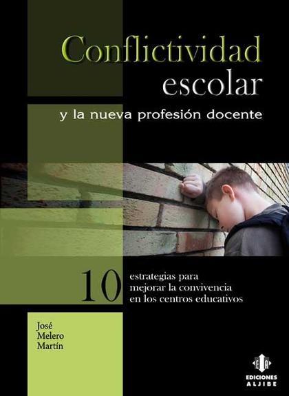 conflictividad escolar y la nueva profesion docente