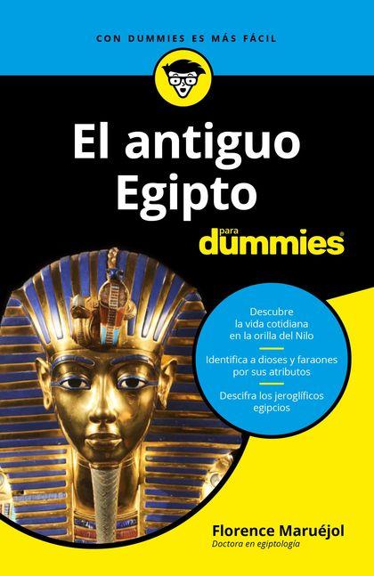 EL ANTIGUO EGIPTO PARA DUMMIES.