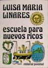 ESCUELA PARA NUEVOS RICOS
