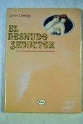 EL DESNUDO SEDUCTOR.