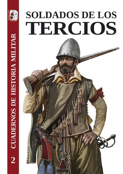 SOLDADOS DE LOS TERCIOS.