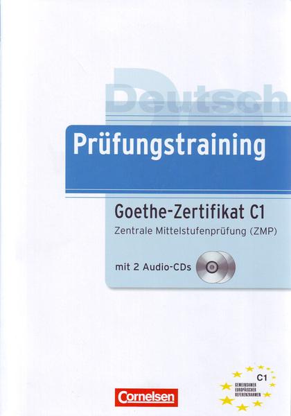 PRÜFUNGSTRAINING: GOETHE-ZERTIFIKAT C1                                          GOETHE-ZERTIFIK