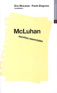 MCLUHAN ESCRITOS ESENCIALES (N.100 PAIDOS COMUNIC.)