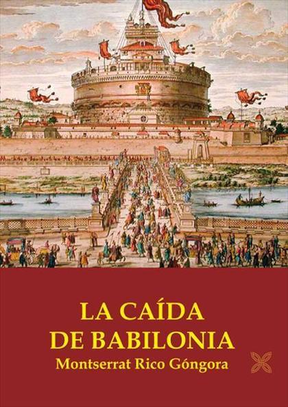 LA CAÍDA DE BABILONIA
