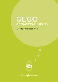 GEGO. GEOMETRIA IMPURA