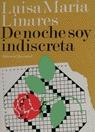 DE NOCHE SOY INDISCRETA