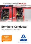 BOMBERO Y BOMBERO CONDUCTOR CORPORACIONES LOCALES. SEGURIDAD VIAL Y MECÁNICA