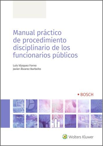 MANUAL PRÁCTICO DE PROCEDIMIENTO DISCIPLINARIO DE LOS FUNCIONARIOS PÚBLICOS.