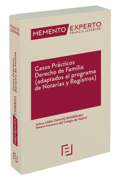 MEMENTO EXPERTO CASOS PRÁCTICOS DERECHO DE FAMILIA.