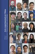 ARTE EXPERIMENTAL EN CHINA. CONVERSACIONES CON ARTISTAS