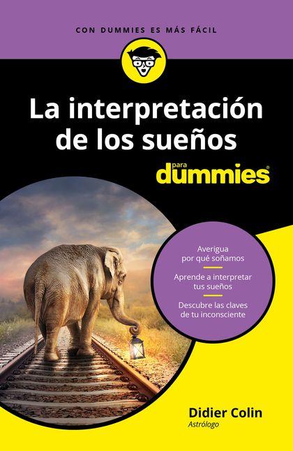 LA INTERPRETACIÓN DE LOS SUEÑOS PARA DUMMIES.