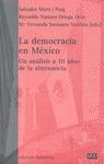 LA DEMOCRACIA EN MÉXICO : UN ANÁLISIS A 10 AÑOS DE LA ALTERNANCIA