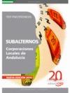 SUBALTERNOS, CORPORACIONES LOCALES DE ANDALUCÍA. TEST PSICOTÉCNICOS