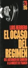 EL OCASO DEL REGIMEN