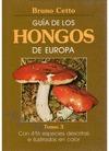 GUÍA DE LOS HONGOS DE EUROPA. (T.3)