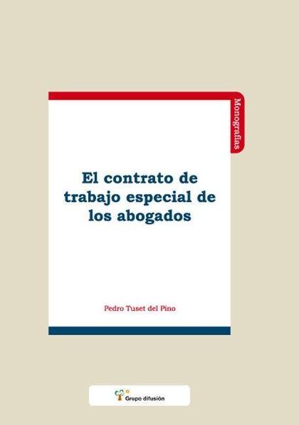 El contrato de trabajo especial de los abogados