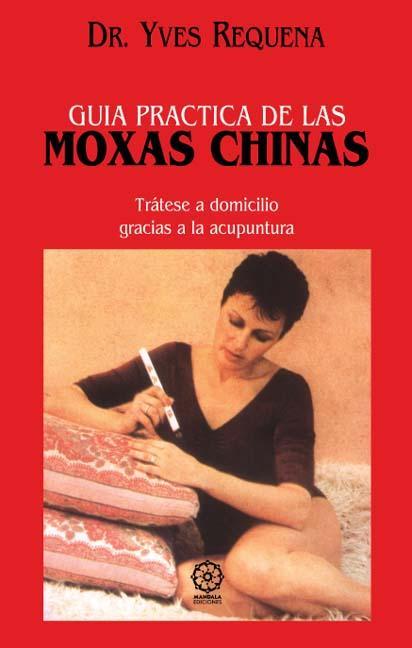 Guía práctica de las moxas chinas