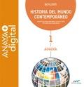 HISTORIA DEL MUNDO CONTEMPORÁNEO 1. BACHILLERATO. ANAYA + DIGITAL..
