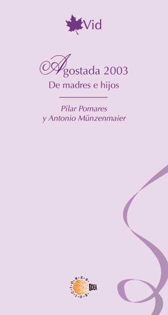 AGOSTADA 2003 DE MADRES E HIJOS