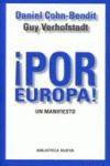 ¡POR EUROPA! : UN MANIFIESTO